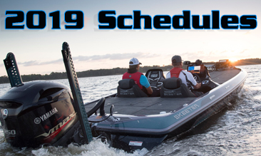 2019 Schedules, bonuses, Sponsor notes.  Over $2.5 Million Guaranteed in 2019.  See you on the water.