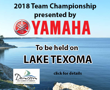 The 2018 Team Championship presented by Yamaha will be held on Lake Texoma - Over $200,000 Guaranteed