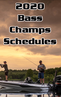 2020 Bass Champs Schedules